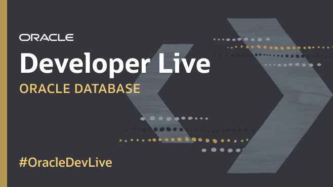 Oracle Developer Live: Oracle Database