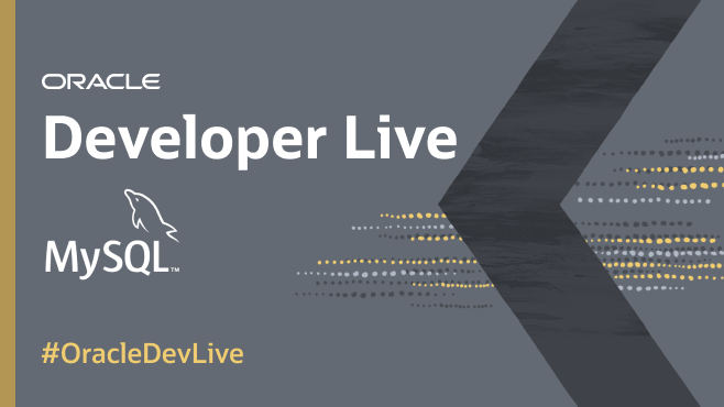 Oracle Developer Live: MySQL